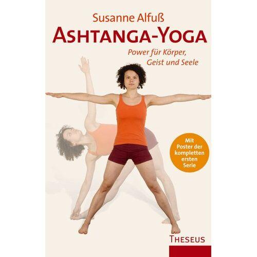 Susanne Alfuß - Ashtanga-Yoga: Power für Körper, Geist und Seele - Preis vom 15.04.2021 04:51:42 h