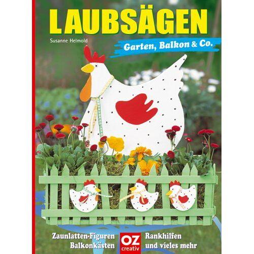 Susanne Helmold - Laubsägen Garten, Balkon & Co. - Preis vom 20.10.2020 04:55:35 h