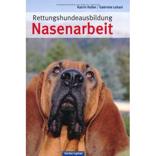 Katrin Kolbe - Rettungshundeausbildung Nasenarbeit - Preis vom 25.10.2020 05:48:23 h