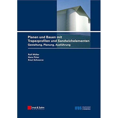 Ralf Möller - Planen und Bauen mit Trapezprofilen und Sandwichelementen: Bd.2 : Konstruktionsatlas - Preis vom 21.10.2020 04:49:09 h