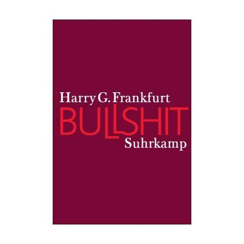 Frankfurt, Harry G. - Bullshit - Preis vom 19.01.2021 06:03:31 h