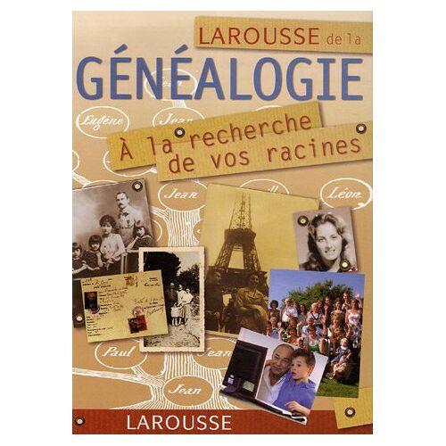 - Larousse De La Généalogie - Preis vom 18.04.2021 04:52:10 h