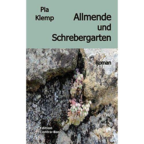 Pia Klemp - Allmende und Schrebergarten: Roman - Preis vom 03.05.2021 04:57:00 h