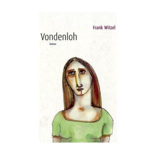 Frank Witzel - Vondenloh - Preis vom 06.05.2021 04:54:26 h