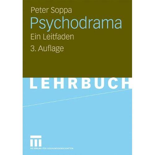 Peter Soppa - Psychodrama: Ein Leitfaden - Preis vom 15.05.2021 04:43:31 h