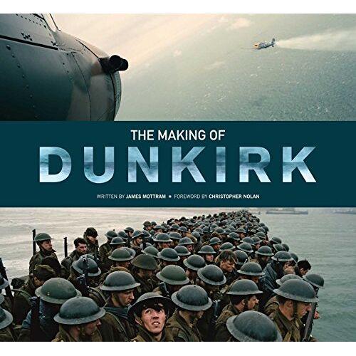 James Mottram - The Making of Dunkirk - Preis vom 15.05.2021 04:43:31 h
