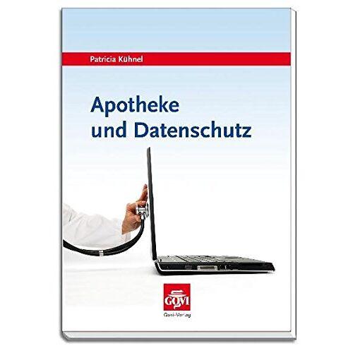 Patricia Kühnel - Apotheke und Datenschutz - Preis vom 05.05.2021 04:54:13 h