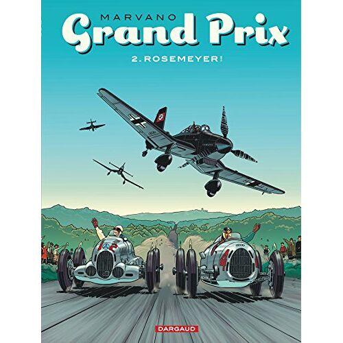 Marvano - Grand prix, Tome 2 : Rosemeyer ! - Preis vom 27.02.2021 06:04:24 h