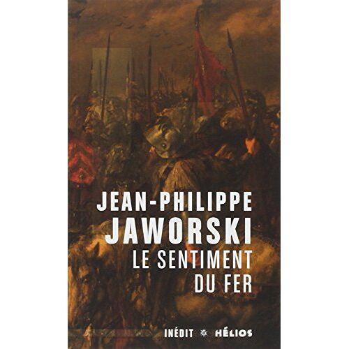 Jean-Philippe Jaworski - Le sentiment du fer - Preis vom 27.02.2021 06:04:24 h