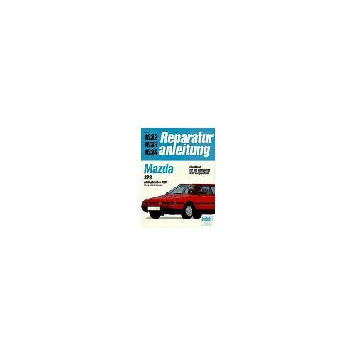 - Mazda 323 ab September 1989. 1.3-/1.6-/1.8- Liter Motoren. - Preis vom 10.05.2021 04:48:42 h