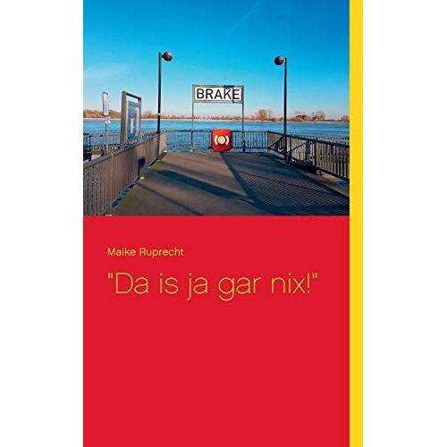 Maike Ruprecht - Da is ja gar nix! - Preis vom 23.02.2021 06:05:19 h