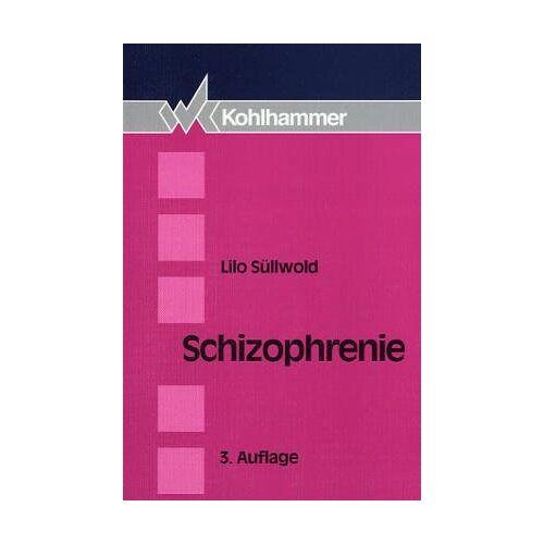 Lilo Süllwold - Schizophrenie - Preis vom 10.05.2021 04:48:42 h