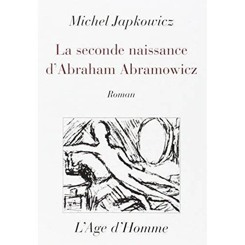 Japkowicz Michel - La seconde naissance d'a. abramowicz - Preis vom 19.01.2021 06:03:31 h