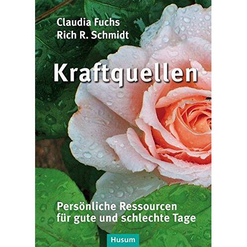 Claudia Fuchs - Kraftquellen: Persönliche Ressourcen für gute und schlechte Tage - Preis vom 31.03.2020 04:56:10 h