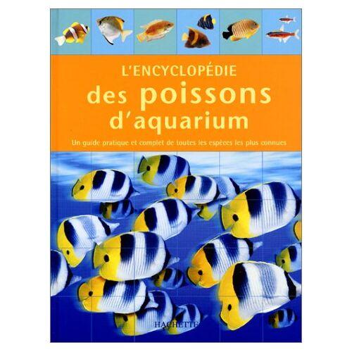 Mills - Encyclopedie Des Poissons D'Aquarium - Preis vom 17.01.2021 06:05:38 h