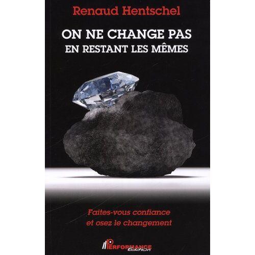 Renaud Hentschel - On ne change pas en restant les mêmes - Preis vom 27.02.2021 06:04:24 h