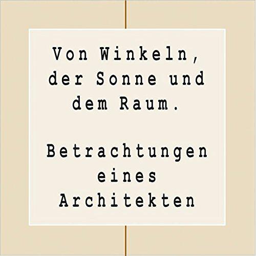 Ernst Hopmann - Von Winkeln, der Sonne und dem Raum: Betrachtungen eines Architekten - Preis vom 12.05.2021 04:50:50 h