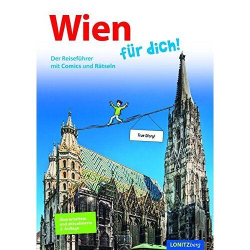 Kristina Pongracz - Wien für dich!: Der Reiseführer mit Comics und Rätseln - Preis vom 20.10.2020 04:55:35 h