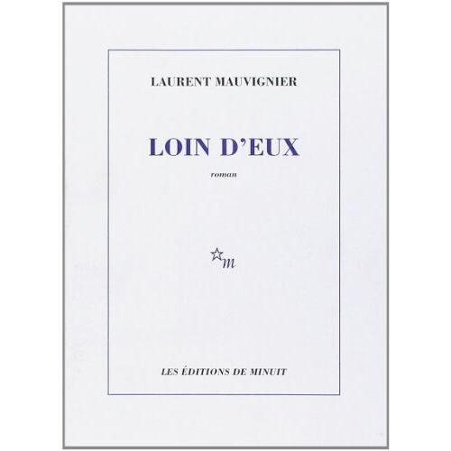Laurent Mauvignier - Loin d'eux - Preis vom 01.03.2021 06:00:22 h