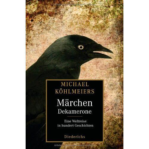 Michael Köhlmeier - Michael Köhlmeiers Märchen-Dekamerone: Eine Weltreise in hundert Geschichten - Preis vom 20.10.2020 04:55:35 h