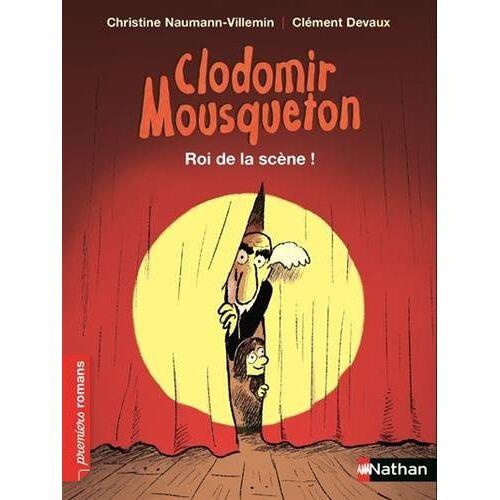 - Clodomir Mousqueton : Roi de la scène ! - Preis vom 20.10.2020 04:55:35 h