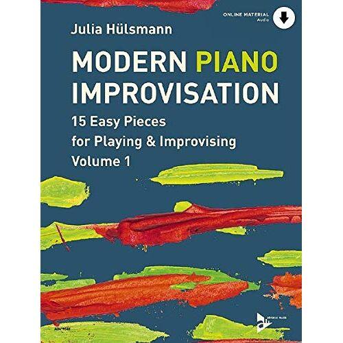 - Modern Piano Improvisation: 15 Easy Pieces for Playing & Improvising. Vol. 1. Klavier. Ausgabe mit Online-Audiodatei. - Preis vom 24.02.2021 06:00:20 h