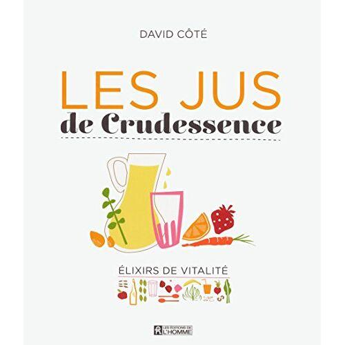 David Côté - Les Jus de Crudessence - Preis vom 21.10.2020 04:49:09 h