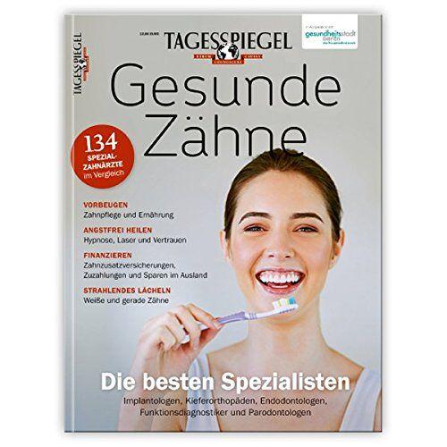 Verlag Der Tagesspiegel GmbH - Tagesspiegel Gesunde Zähne - Preis vom 20.10.2020 04:55:35 h