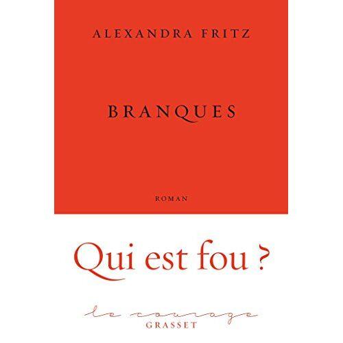 Alexandra Fritz - Branques - Preis vom 20.10.2020 04:55:35 h