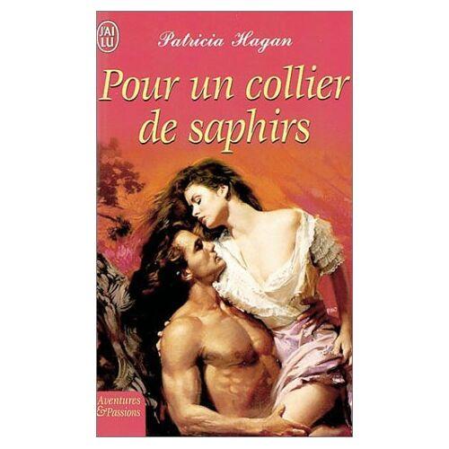 Patricia Hagan - Pour un collier de saphirs - Preis vom 21.10.2020 04:49:09 h
