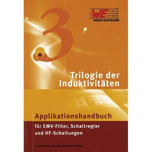 Heinz Zenkner - Trilogie der Induktivitäten: Designführer für Induktivitäten und Filter - Preis vom 15.04.2021 04:51:42 h