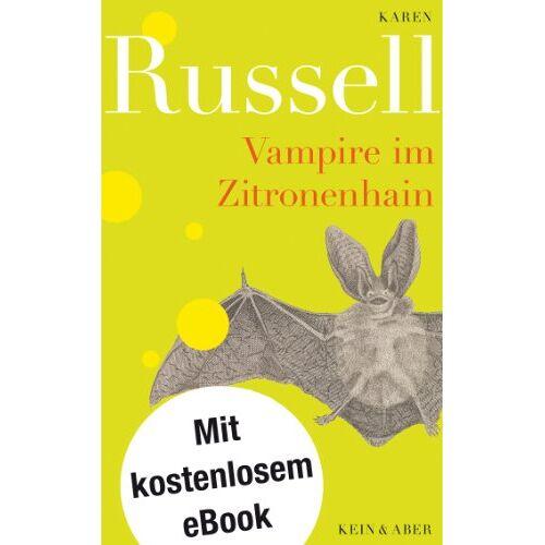 Karen Russell - Vampire im Zitronenhain - Preis vom 14.05.2021 04:51:20 h