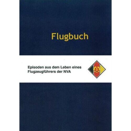 Thomas Rüffer - Flugbuch: Episoden aus dem Leben eines Flugzeugführers der NVA - Preis vom 11.04.2021 04:47:53 h