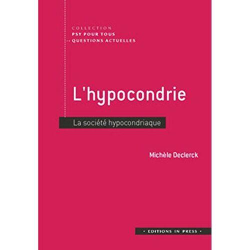 - L'hypocondrie : La société hypocondriaque - Preis vom 13.04.2021 04:49:48 h