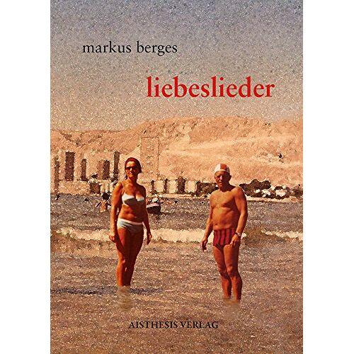 Markus Berges - liebeslieder - Preis vom 20.10.2020 04:55:35 h