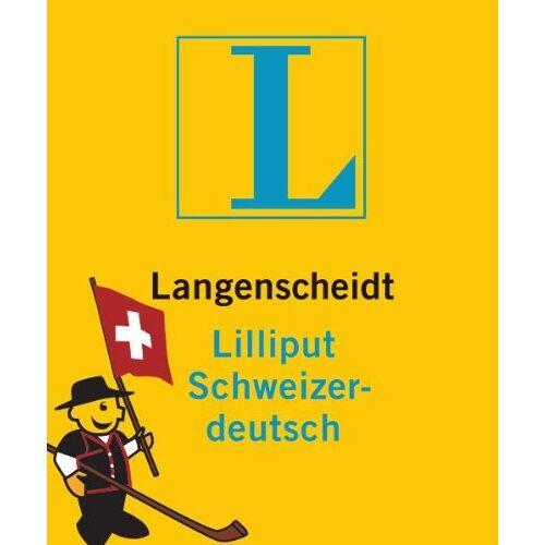 Redaktion Langenscheidt - Langenscheidt Lilliput Schweizerdeutsch: Schweizerdeutsch-Hochdeutsch/Hochdeutsch-Schweizerdeutsch (Langenscheidt Dialekt-Lilliputs) - Preis vom 05.05.2021 04:54:13 h