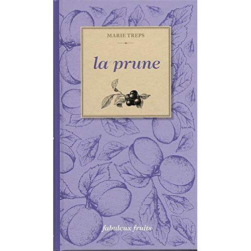 Marie Treps - LA PRUNE - Preis vom 18.04.2021 04:52:10 h