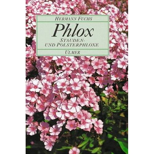 Hermann Fuchs - Phlox. Stauden- und Polsterphloxe - Preis vom 15.01.2021 06:07:28 h