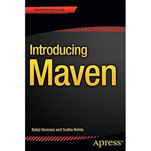 Balaji Varanasi - Introducing Maven - Preis vom 20.10.2020 04:55:35 h