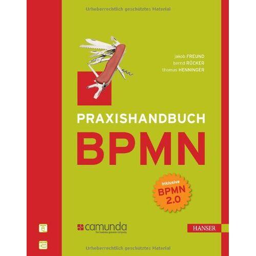Jakob Freund - Praxishandbuch BPMN: Incl. BPMN 2.0 - Preis vom 06.09.2020 04:54:28 h