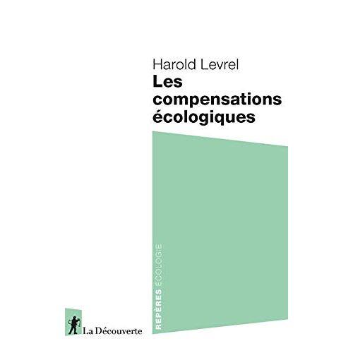 - Les compensations écologiques - Preis vom 11.05.2021 04:49:30 h