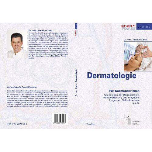 Joachim Christ - Dermatologie: für Kosmetikerinnen und Kosmetiker - Preis vom 11.05.2021 04:49:30 h