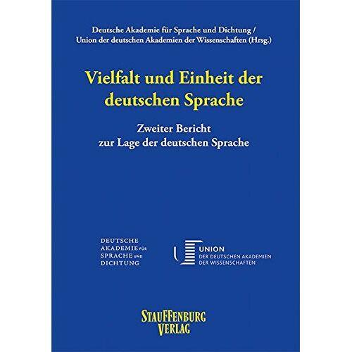 Deutsche Akademie für Sprache und Dichtung - Vielfalt und Einheit der deutschen Sprache: Zweiter Bericht zur Lage der deutschen Sprache - Preis vom 20.10.2020 04:55:35 h