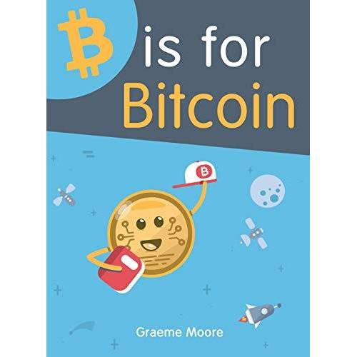 Graeme Moore - B is for Bitcoin - Preis vom 05.05.2021 04:54:13 h