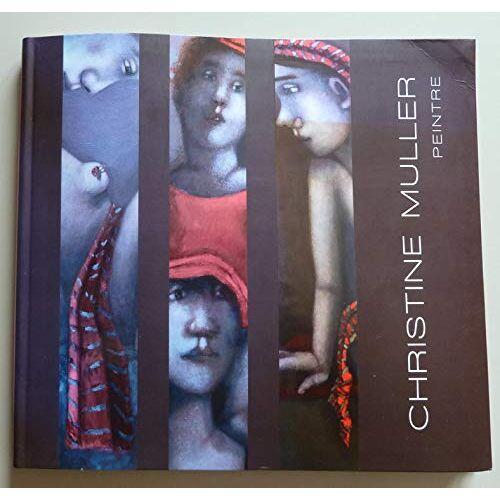 Christine Müller - Christine Muller Peintre - Preis vom 20.10.2020 04:55:35 h