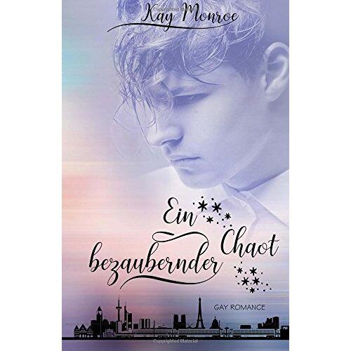 Kay Monroe - Ein bezaubernder Chaot - Preis vom 15.05.2021 04:43:31 h