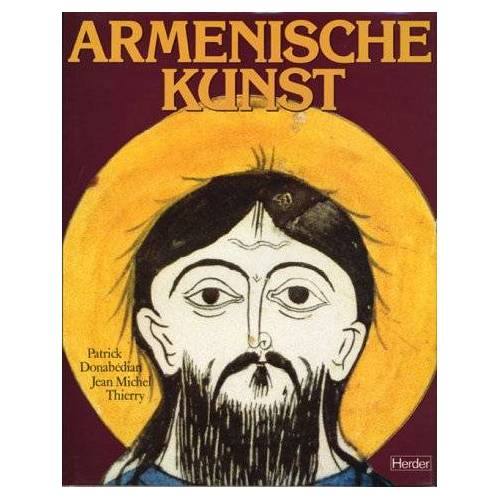 Jean-Michel Thierry - Ars antiqua, Serie 1-6, 23 Bde. u. 1 Suppl.-Bd., Armenische Kunst - Preis vom 16.04.2021 04:54:32 h