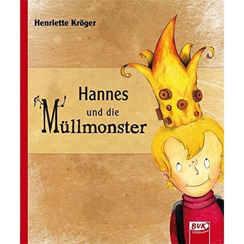 Henriette Kröger - Hannes und die Müllmonster - Preis vom 03.05.2021 04:57:00 h