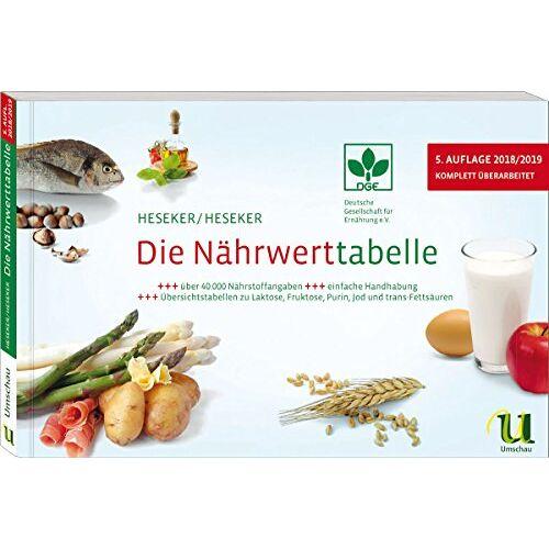 Helmut Heseker - Die Nährwerttabelle 2018/2019, 5. Auflage - Preis vom 06.05.2021 04:54:26 h