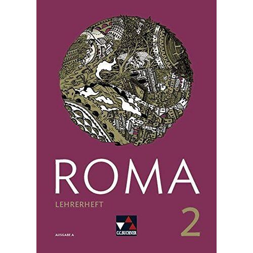 Martin Biermann - Roma A / ROMA A Lehrerheft 2: Zu den Lektionen 16-30 - Preis vom 18.04.2021 04:52:10 h